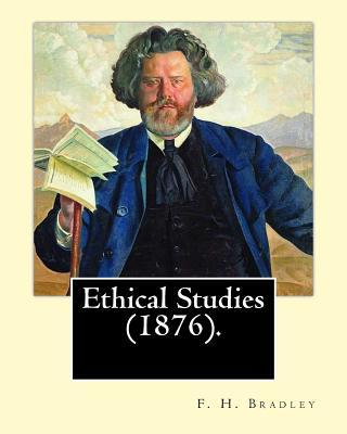 Ethical Studies (1876). by
