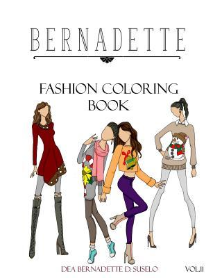 Bernadette Fashion Coloring Book Vol.11  Holiday Outfits to Wear Under Your Coat