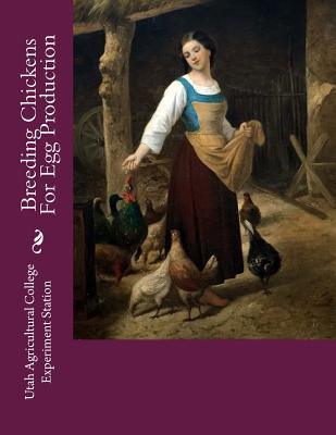 Breeding Chickens for Egg Production  A Study of Annual and Total Egg Production in Chickens