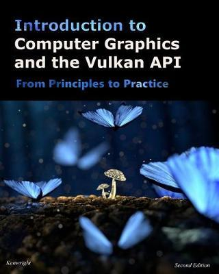 Introduction to Computer Graphics and the Vulkan API  Second Edition