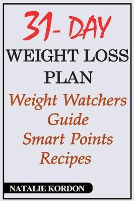 31 Day with Weight Loss Plan  Weight Watchers Guide - Smart Points Recipes