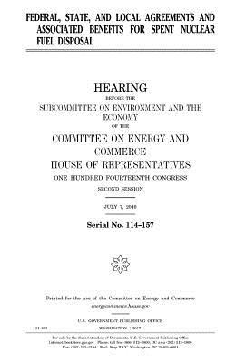 Federal, State, and Local Agreements and Associated Benefits for Spent Nuclear Fuel Disposal
