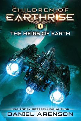 The Heirs of Earth  Children of Earthrise Book 1