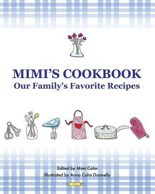 Mimi's Cookbook  Our Favorite Family Recipes