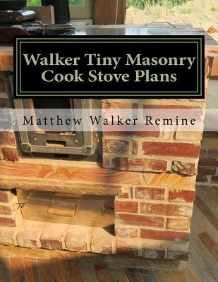 Walker Tiny Masonry Cook Stove Plans