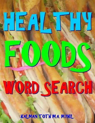 Healthy Foods Word Search : 133 Extra Large Print Entertaining Themed Puzzles