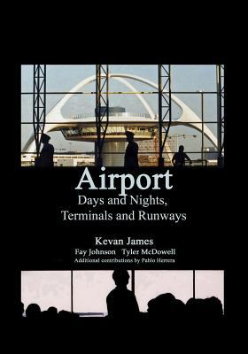 Airport Days and Nights Terminals and Runways