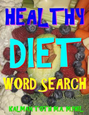 Healthy Diet Word Search : 133 Extra Large Print Entertaining Themed Puzzles