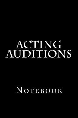 Acting Auditions  Notebook