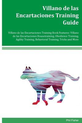 Villano de Las Encartaciones Training Guide Villano de Las Encartaciones Training Book Features