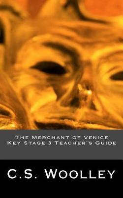 The Merchant of Venice Key Stage 3 Teacher's Guide