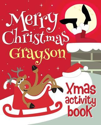Merry Christmas Grayson - Xmas Activity Book  (personalized Children's Activity Book)