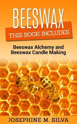 Beeswax  2 Manuscripts - Beeswax Alchemy and Beeswax Candle Making