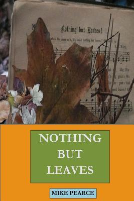 Nothing But Leaves