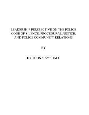 Leadership Perspective on the Police Code of Silence