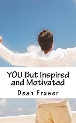 You But Inspired and Motivated