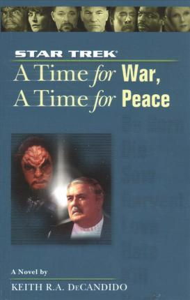 A Star Trek: The Next Generation: Time #9: A Time for War, a Time for Peace, Volume 9