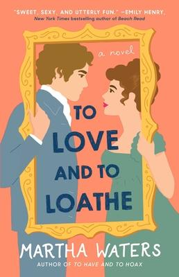 To Love and to Loathe, 2