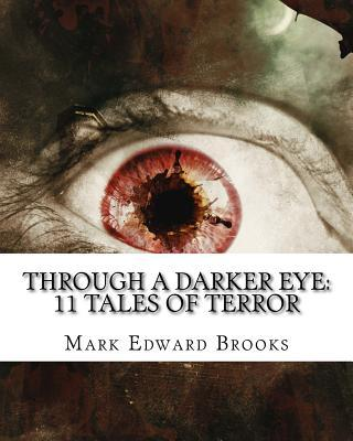 Through a Darker Eye