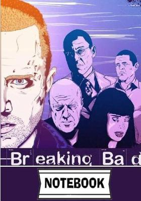 Notebook  Breaking bad 01 Journal Diary, 110 Lined pages, 7 x 10
