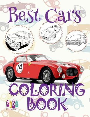 Best Cars Cars Coloring Book Young Boy Coloring Book Under 5 Year Old Coloring Book Nerd A Coloring Book Kids Creative Publishing 9781983929564