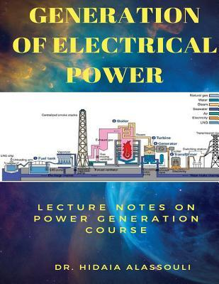 Generation of Electrical Power  Lecture Notes in Electrical Powergeneration