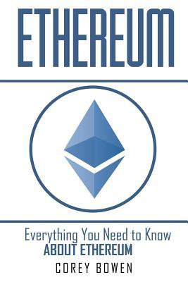 Ethereum  Everything You Need to Know about Ethereum