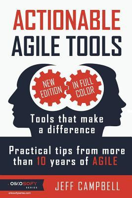 Actionable Agile Tools - Full Color Edition