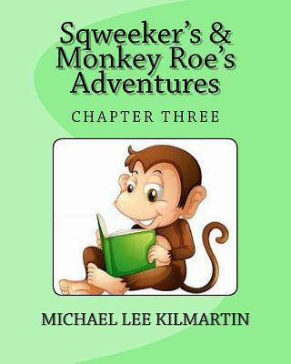 Sqweeker's And Monkey Roe's Adventures  Our Coloring Book