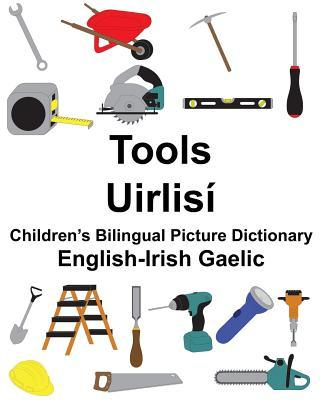 English-Irish Gaelic Tools/Uirlisi Children's Bilingual Picture Dictionary