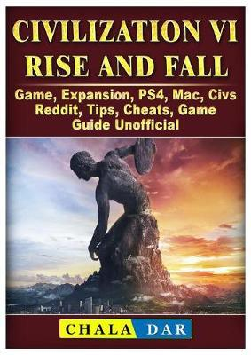 Pdf Civilization Vi Rise And Fall Game Expansion Ps4 Mac