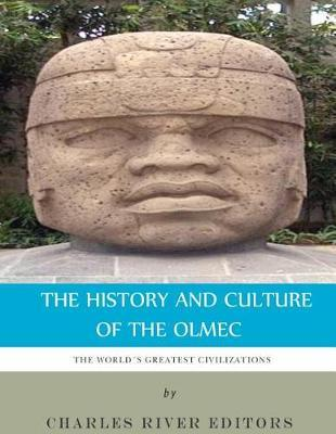 The World's Greatest Civilizations  The History and Culture of the Olmec