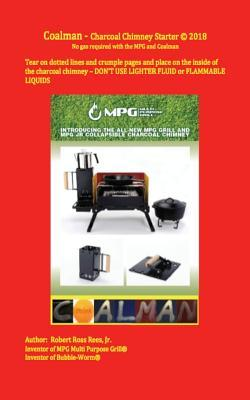 Coalman - Charcoal Chimney Starter  No Gas Required with the Mpg and Coalman