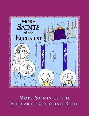 More Saints of the Eucharist Coloring Book
