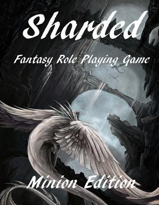 Sharded Fantasy RPG Core Rulebook