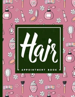 Hair Appointment Book  4 Columns Appointment List, Appointment Scheduling Book, Easy Appointment Book, Cute Beauty Shop Cover