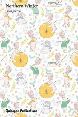 Northern Winter Lined Journal  Medium Lined Journaling Notebook, Northern Winter Christmas Rabbits Pattern Jb6 Cover, 6x9, 134 Pages