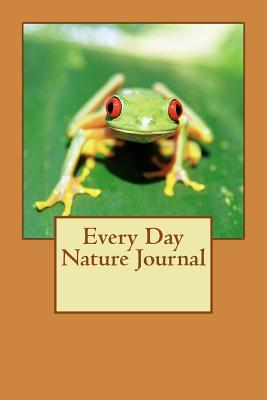 Every Day Nature Journal