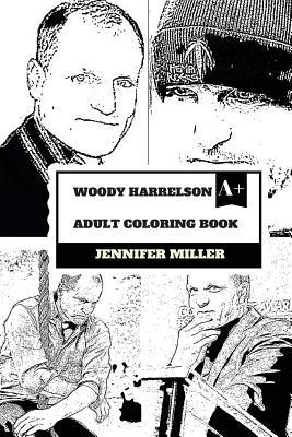 Woody Harrelson Adult Coloring Book : Jennifer Miller ...