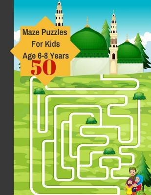 50 Mazes Puzzles For Kids Age 6-8 Years