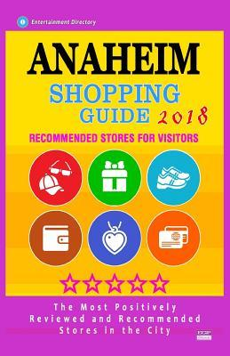 Anaheim Shopping Guide 2018