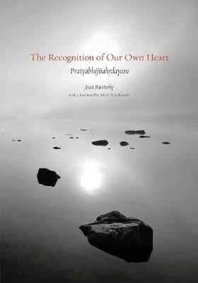 The Recognition of Our Own Heart