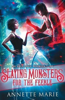 Slaying Monsters for the Feeble