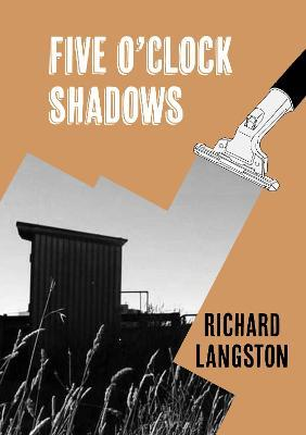 Five O'Clock Shadows