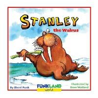 Stanley the Walrus