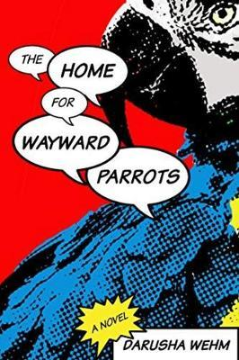 Home for Wayward Parrots