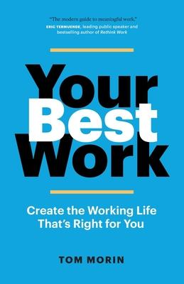 Your Best Work