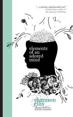 Elements of an Adored Mind