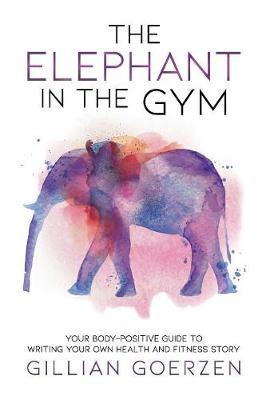 The Elephant in the Gym