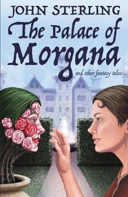 The Palace of Morgana and Other Fantasy Tales